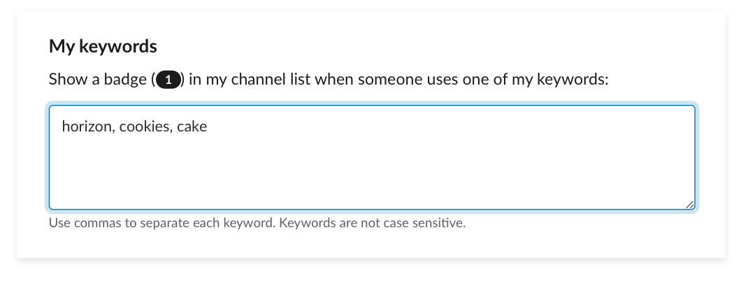 Specify the highlight keywords that you'd like to be notified of.