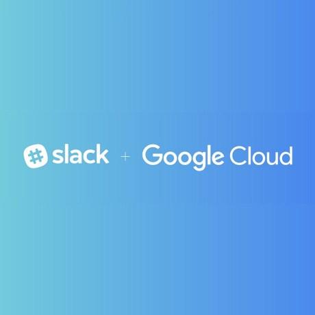slack & google cloud