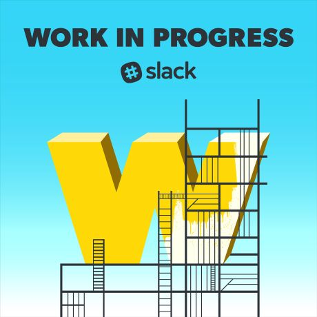 W from the word Word is under construction for the podcast titled Work in Progress