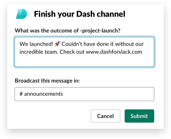 Dash app for Slack wrap-up announcement