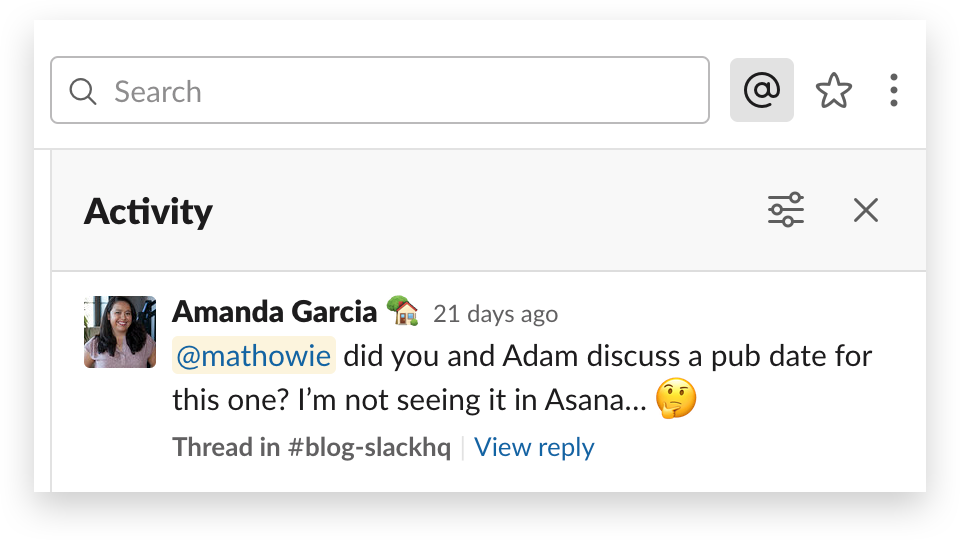 To find messages where you have been mentioned in Slack, check your activity feed